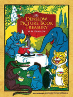 The Denslow Picture Book Treasury - W. W. Denslow