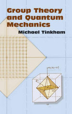 Group Theory and Quantum Mechanics - Michael Tinkham