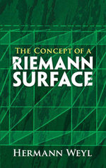 The Concept of a Riemann Surface - Hermann Weyl