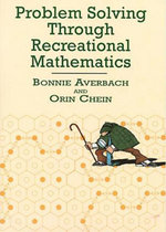 Problem Solving Through Recreational Mathematics - Bonnie Averbach