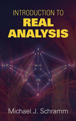 Introduction to Real Analysis - Michael J. Schramm