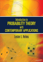 Introduction to Probability Theory with Contemporary Applications - Lester L. Helms