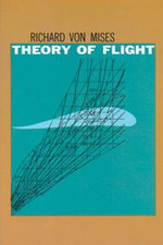 Theory of Flight - Richard Von Mises