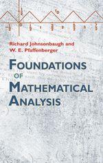 Foundations of Mathematical Analysis - Richard Johnsonbaugh