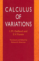 Calculus of Variations - I. M. Gelfand