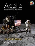 Apollo Expeditions to the Moon : The NASA History