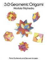 3-D Geometric Origami - Rona Gurkewitz