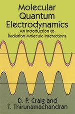 Molecular Quantum Electrodynamics - D. P. Craig