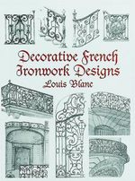 Decorative French Ironwork Designs - Louis Blanc