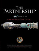 The Partnership : A NASA History of the Apollo-Soyuz Test Project - Edward Clinton Ezell