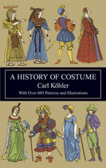 A History of Costume - Carl Köhler