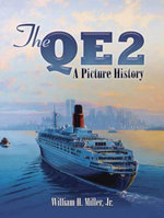 The QE2 : A Picture History - William H., Jr. Miller