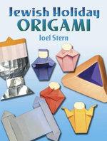 Jewish Holiday Origami - Joel Stern