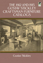 The 1912 and 1915 Gustav Stickley Craftsman Furniture Catalogs - Gustav Stickley