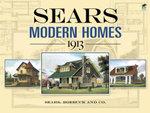 Sears Modern Homes, 1913 - Roebuck and Co. Sears