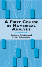A First Course in Numerical Analysis : Second Edition - Anthony Ralston