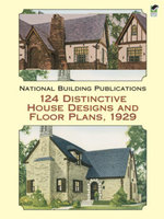 124 Distinctive House Designs and Floor Plans, 1929 - National Building Publications