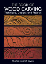 The Book of Wood Carving - Charles Marshall Sayers