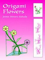 Origami Flowers - James Minoru Sakoda