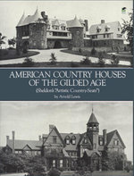 American Country Houses of the Gilded Age : (Sheldon's
