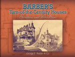 Barber's Turn-of-the-Century Houses : Elevations and Floor Plans - George F. Barber