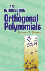 An Introduction to Orthogonal Polynomials - Theodore S. Chihara