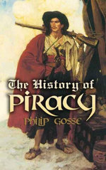 The History of Piracy - Philip Gosse