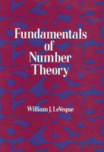 Fundamentals of Number Theory - William J. LeVeque