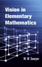 Vision in Elementary Mathematics - W. W. Sawyer