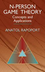 N-Person Game Theory : Concepts and Applications - Anatol Rapoport