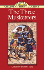 The Three Musketeers : In Easy-To-Read-Type - Alexandre Dumas