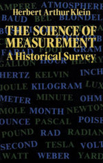 The Science of Measurement : A Historical Survey - Herbert Arthur Klein