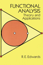 Functional Analysis : Theory and Applications - R.E. Edwards
