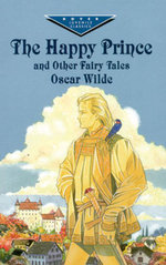 The Happy Prince and Other Fairy Tales - Oscar Wilde