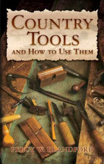 Country Tools and How to Use Them - Percy W. Blandford