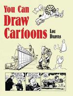You Can Draw Cartoons - Lou Darvas
