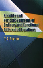 Stability & Periodic Solutions of Ordinary & Functional Differential Equations - T. A. Burton