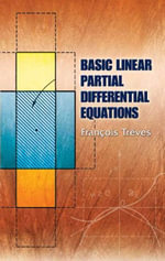 Basic Linear Partial Differential Equations - Francois Treves