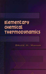 Elementary Chemical Thermodynamics - Bruce H. Mahan