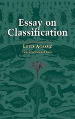 Essay on Classification - Louis Agassiz