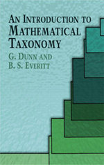 An Introduction to Mathematical Taxonomy - G. Dunn