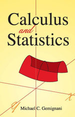 Calculus and Statistics - Michael C. Gemignani