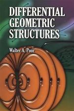 Differential Geometric Structures - Walter A. Poor