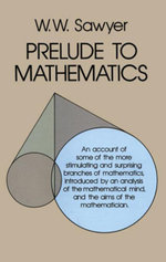 Prelude to Mathematics - W. W. Sawyer