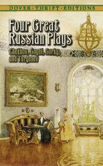 Four Great Russian Plays - Anton Chekhov