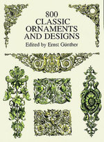 800 Classic Ornaments and Designs - Ernst Günther