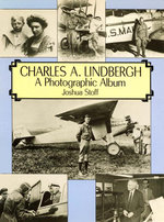 Charles A. Lindbergh : The Life of the