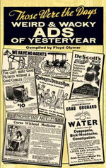 Those Were the Days : Weird and Wacky Ads of Yesteryear