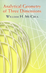 Analytical Geometry of Three Dimensions - William H. McCrea