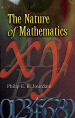 The Nature of Mathematics - Philip E. B. Jourdain